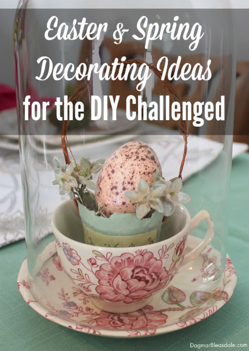 spring decorating ideas for DIY challenged, DagmarBleasdale.com