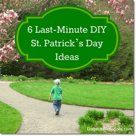 Last-Minute St. Patrick's Day Ideas