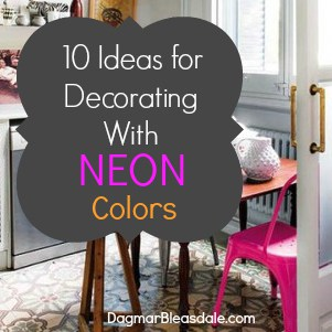 ideas to decorate with neon colors