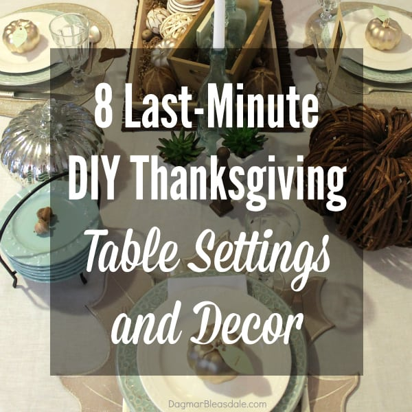 DIY Thanksgiving table setting and decor, DagmarBleasdale.com