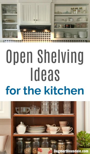 Open shelving ideas for the kitchen, DagmarBleasdale.com