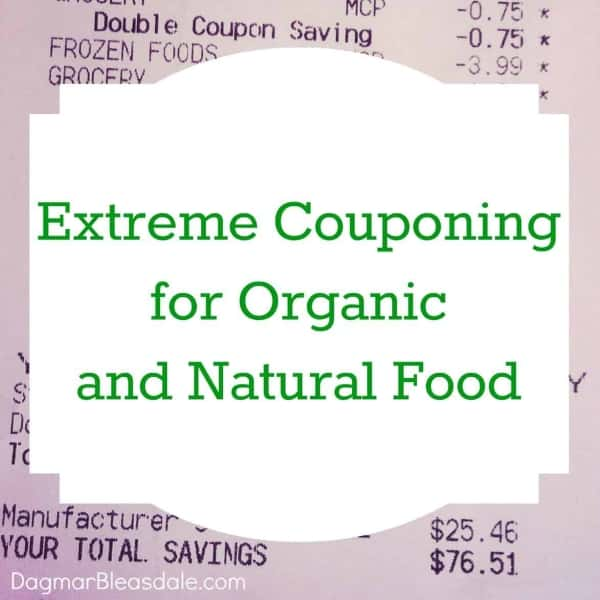 Extreme Couponing For Organic Food And Non Gmo Food