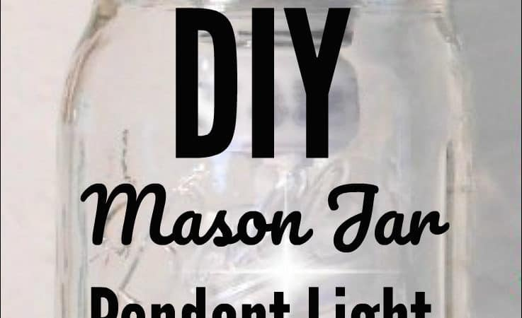 How to Make a DIY Mason Jar Pendant Light in Minutes