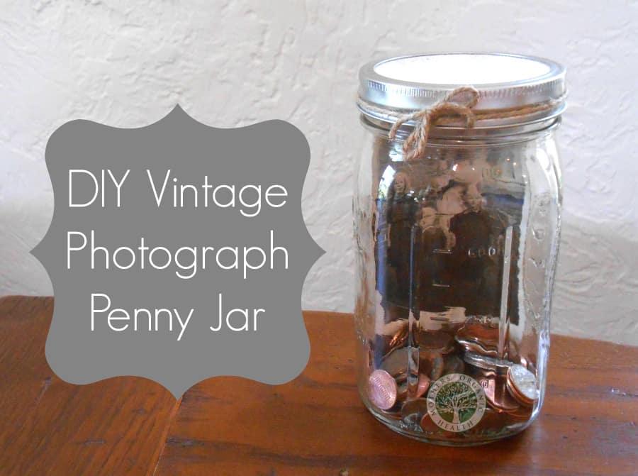 DIY Project: Vintage Photograph Penny Jar