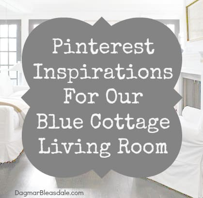 Dagmar's Home: Pinterest inspirations for our blue cottage living room