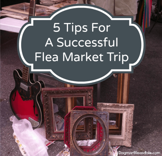 5 Tips to Get the Best Deals at a Flea Market, DagmarBleasdale.com