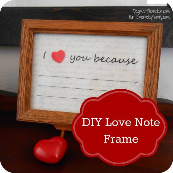 DIY Valentine's Day Gift: Reusable I Love You Because Framed Note