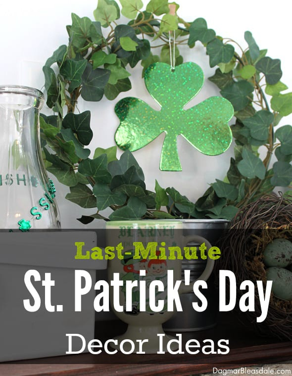 St. Patrick's Day Decor, Crafts and Food Roundup, Last-Minute St. Patrick's Day ideas
