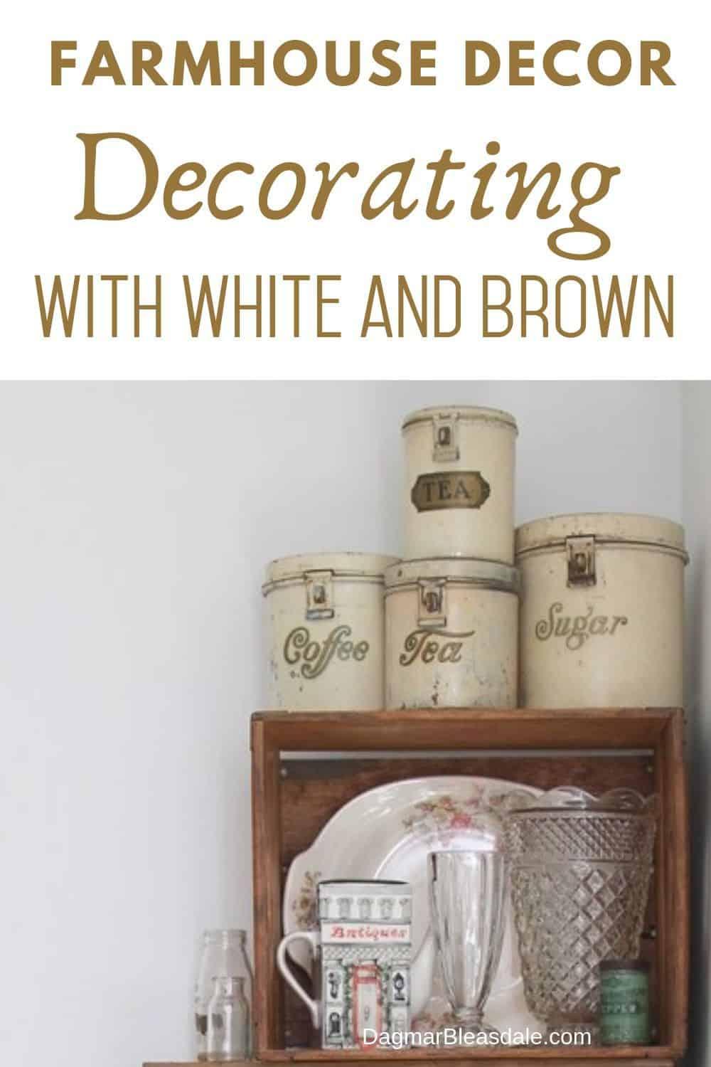 decorating with white and brown
