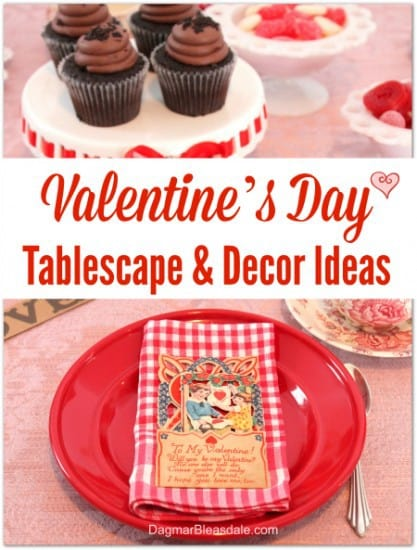 Valentine's Day Tablescape and Decor Ideas