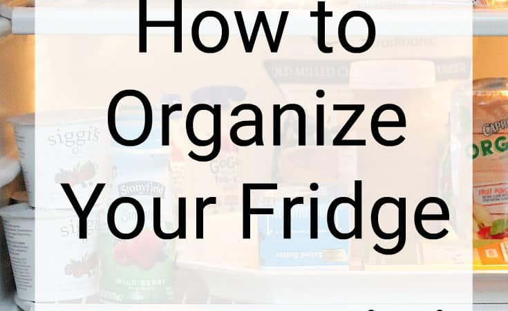Refrigerator Organization Tips and Hacks
