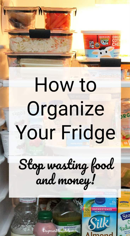 organize your fridge, DagmarBleasdale.com