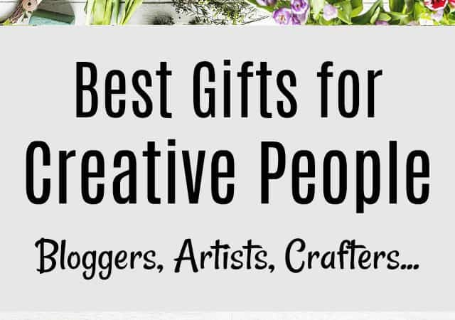 Best Gifts for Creative People Like Bloggers