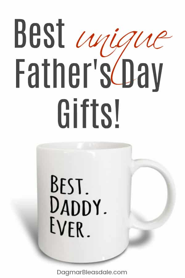 Father's Day gifts -- the best and unique gifts