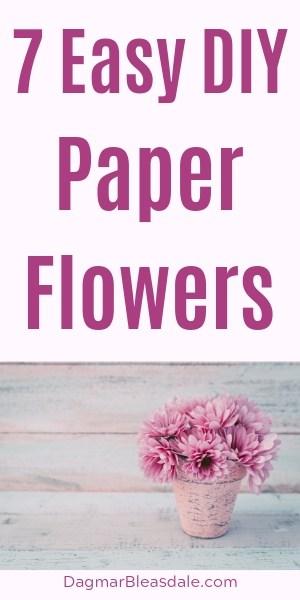 7 Easy DIY Paper Flowers Tutorials